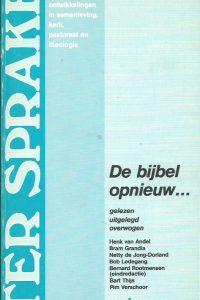 De bijbel opnieuw gelezen uitgelegd overwogen Henk van Andel Bernard Rootmensen 9021131358 9789021131351