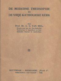 De moderne Theosophie en de Vrije Katholieke Kerk Prof.Dr . C.G. van Riel