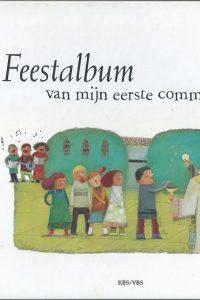 Feestalbum van mijn eerste communie Katholieke Bijbelstichting 9061737206 9789061737209