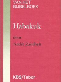 Habakuk Andre Zandbelt 9061734703 9789061734703 906597105X 9789065971050