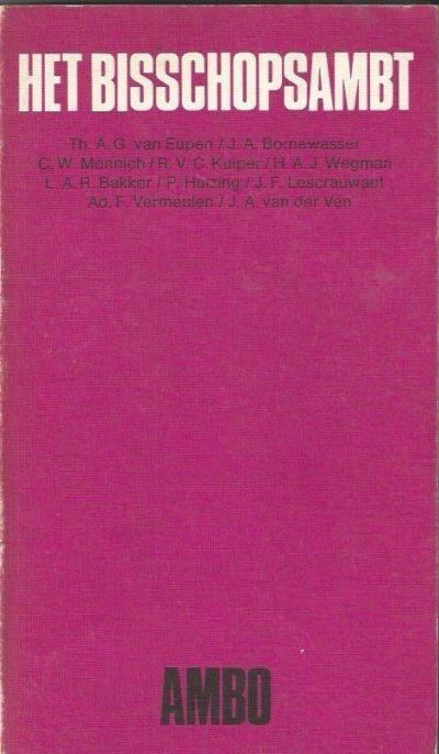 Het Bisschopsambt Th.A.G. van Eupen 9026303556 9789026303555