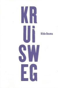 Kruisweg Hilde Bosma 9081032208 9789081032209