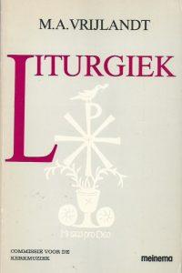 Liturgiek M.A. Vrijlandt 9021135108 9789021135106