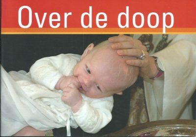 Over de doop Protestantse Kerk in Nederland 9789023922957