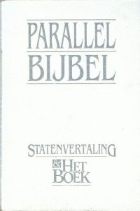 Parallelbijbel Statenvertaling Het Boek Luxe editie Wit kunstleer 907099822X 9789070998226