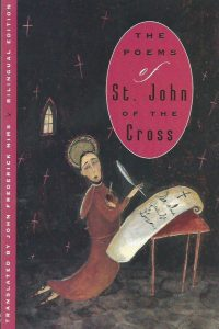 The poems of St. John of the Cross a bilingual edition John Frederick Nims 0226401103 9780226401102