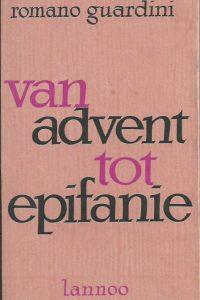Van advent tot epifanie Romano Guardini
