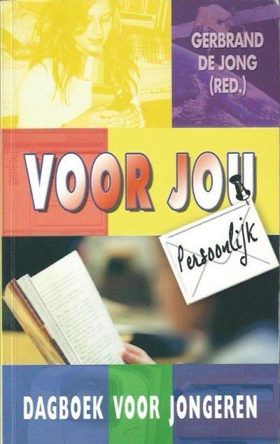 Voor jou persoonlijk dagboek voor jongeren Gerbrand de Jong 9033120240 9789033120244