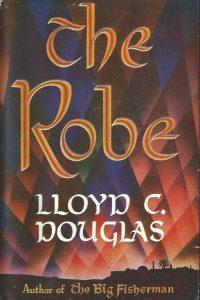 The Robe- Lloyd C. Douglas-14th print 1950