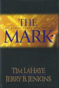The mark-the beast rules the world-Tim LaHaye and Jerry B. Jenkins-9780842332255