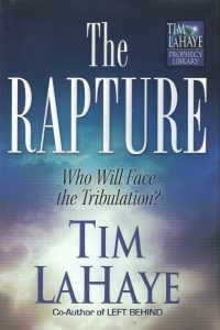 The rapture, who will face the Tribulation-Tim LaHaye-0736909524-9780736909525
