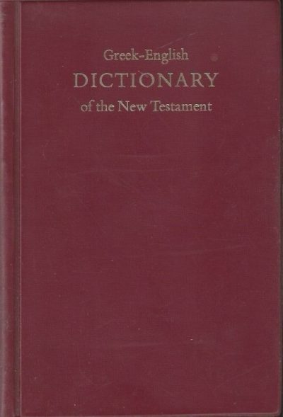 A Concise Greek English Dictionary of the New Testament Prepared by Barclay M. Newman Jr. 1980