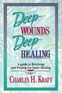 Deep wounds, deep healing-discovering the vital link between spiritual warfare and inner healing-Charles H. Kraft-1852401486-9781852401481