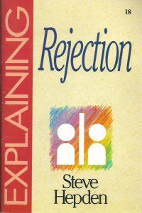 Explaining rejection-Steve Hepden-1852400773-9781852400774