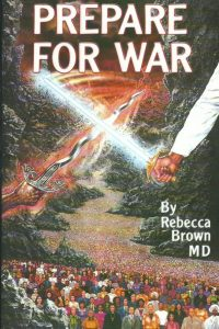 Prepare for war-Rebecca Brown-0883683245-9780883683248-Revised ed. 1997
