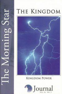 The Morning Star Journal-Volume 16-the Kingdom-No. 3-Kingdom Power-15993302520-9781599330525