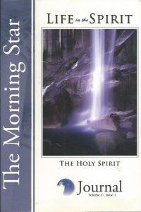 The Morning Star Journal-Volume 17-Life in the Spirit-Issue 1-The Holy Spirit-1599330849-9781599330846