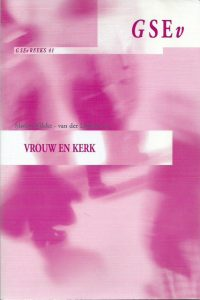 Vrouw en kerk-GSEV-reeks, 41-Mieke Wilcke-van der Linden-9055601772-9789055601776