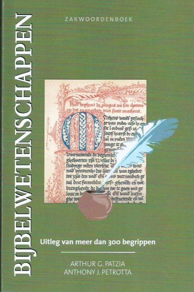 Zakwoordenboek bijbelwetenschappen-Arthur G. Patzia, Anthony J. Petrotta-905719077X-9789057190773
