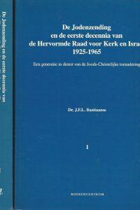 De jodenzending en de eerste decennia van de Hervormde Raad voor Kerk en Israël 1925 1965 Dr. J.F.L. Bastiaanse 9023900723 9789023900726