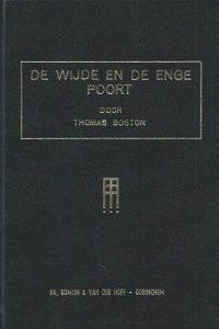 De wijde en de enge poort acht predikaties Thomas Boston 3e druk 1980
