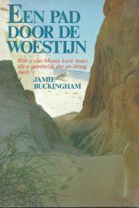 Een pad door de woestijn Jamie Buckingham 9060673360 9789060673362 4e druk 1995