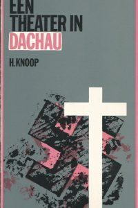 Een theater in Dachau H. Knoop 9060152182 9789060152188