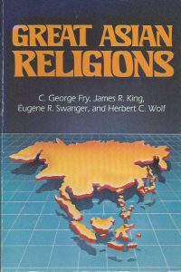 Great Asian religions C. George Fry 0801035112 9780801035111
