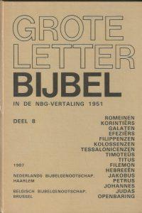 Grote letter bijbel in de NBG-vertaling 1951-Deel 8-Romeinen-9061261996-9789061261995-3e druk 1987