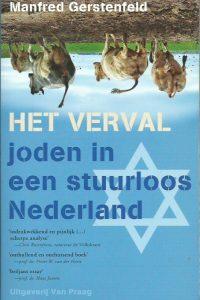 Het verval joden in een stuurloos Nederland Manfred Gerstenfeld 9789049024062