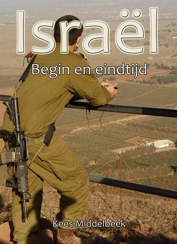 Israel, begin- en eindtijd-Kees Middelbeek-9051791305-9789051791303