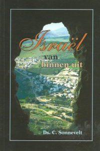 Israel van binnen uit Ds. C. Sonnevelt