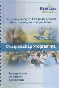 Kerygma Discipelschap Programma Hoe een gemeente kan gaan groeien door training in discipelschap Kees de Vlieger 1e herziene uitgave 2003