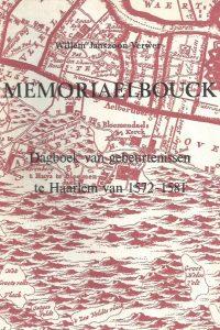 Memoriaelbouck-dagboek van gebeurtenissen te Haarlem van 1572-1581-Willem Janszoon Verwer-J.J. Temminck-9060970357-9789060970355