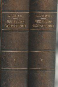 Redelijke godsdienst in welken de Goddelijke waarheden van het Genade Verbond worden verklaard W. à Brakel Th.F. 3 volumes in 2 boeken 3e druk