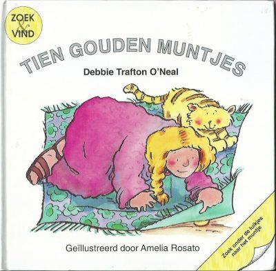 Tien gouden muntjes Debbie Trafton ONeal 9033825805 9789033825804