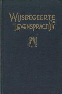 Wijsbegeerte en levenspractijk De betekenis van de wijsbegeerte der wetsidee voor velerlei levensgebied H.J. Spier en J.M. Spier