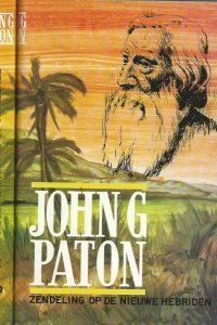 Zendeling op de Nieuwe Hebriden uitgegeven door zijn broeder Deel 1 en 2 door John G. Paton