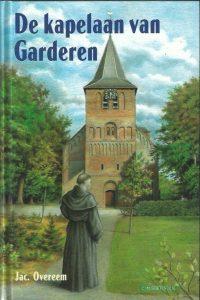 De kapelaan van Garderen Jac. Overeem 9071420531 9789071420535