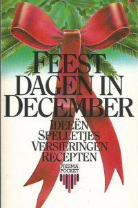 Feestdagen in december ideeën spelletjes versieringen recepten Helen Stenfert Kroese 902741324X 9789027413246