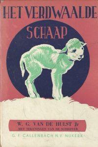 Het verdwaalde schaap Cirkel serie No. 6 W.G. van de Hulst Jr. 1e druk