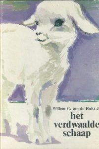 Het verdwaalde schaap W.G. van de Hulst Jr. 9026643551 9789026643552 4e druk