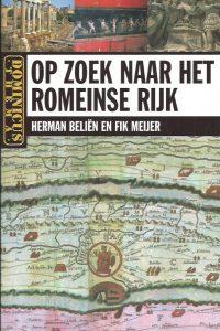 Op zoek naar het Romeinse Rijk Herman Beliën en Fik Meijer 9025732054 9789025732059