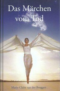 Das Marchen vom Tod Marie Claire van der Bruggen 9789075362879