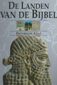 De landen van de bijbel historische atlas John Rogerson 9030315407 9789030315407
