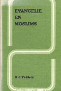 Evangelie en Moslims H.J. Takken 9061402085 9789061402084
