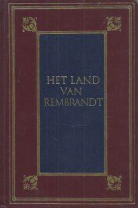 Het land van Rembrandt studien over de Noordnederlandse beschaving in de Zeventiende Eeuw Cd. Busken Huet 906113045X 9789061130451