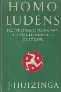 Homo Ludens proeve eener bepaling van het spel element der cultuur J. Huizinga 4e druk 1952