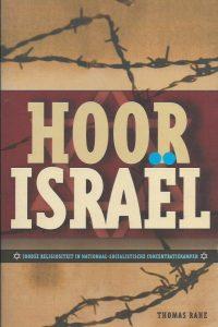 Hoor Israe͏̈l Joodse religiositeit in nationaal socialistische concentratiekampen Thomas Rahe 9025952178 9789025952174