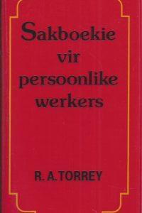 Sakboekie vir persoonlike werkers R.A. Torrey 0869972294 9780869972298